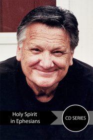 Ron Dunn Holy Spirit in Eph. Series
