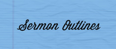 Sermon Outlines : Ron Dunn
